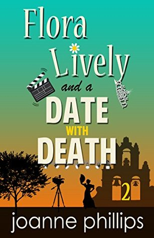 A Date With Death (Flora Lively Investigates #2)