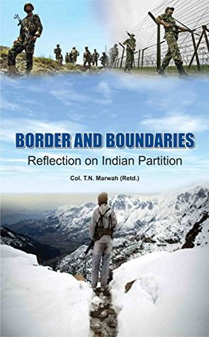 Border And Boundaries Reflection On India Partition