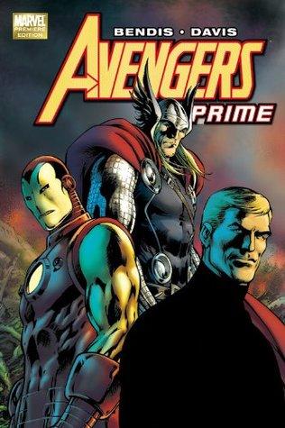 Avengers Prime by Brian Michael Bendis