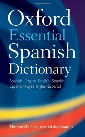 Oxford Essential Spanish Dictionary: Spanish English