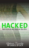Hacked (The Secret of Secrets Book 1)