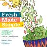Fresh Made Simple by Lauren Keiper Stein