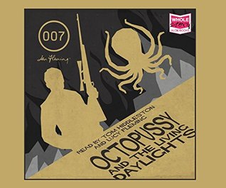Octopussy And The Living Daylights and Other Stories (Unabridged Audiobook)