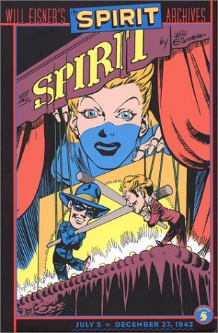 The Spirit Archives, Vol. 5 by Will Eisner