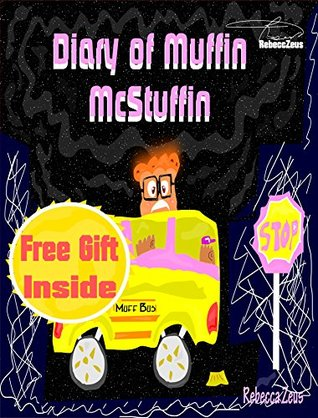 Diary of Muffin McStuffin [Children's book: Bedtime Stories] [Kids Books] [Bedtime Stories For Kids] [Children's Books] [Free Stories] [picture books for kids] [Fiction]
