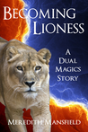 Becoming Lioness