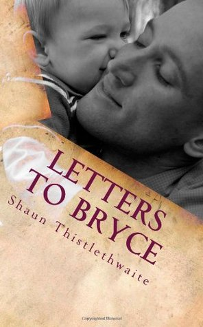 Letters to Bryce