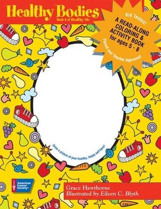 Healthy Bodies: A Read-Along Coloring and Activity Book
