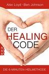 Der Healing Code by Alex Loyd
