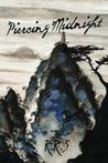 Piercing Midnight (The Infinity Chronicles, #1)