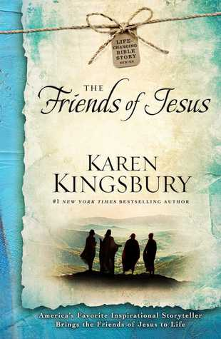 The Friends of Jesus (Heart of the Story, #2)