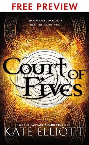 Ebook Court of Fives-- FREE PREVIEW EDITION (First 12 Chapters) by Kate Elliott TXT!