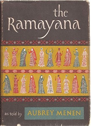 The Ramayana as Told by Aubrey Menen