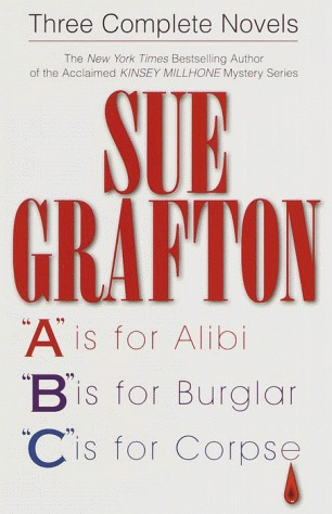 Three complete novels a is for alibi b is for burglar c is 853547 fandeluxe PDF
