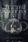 In the Land of Tea and Ravens