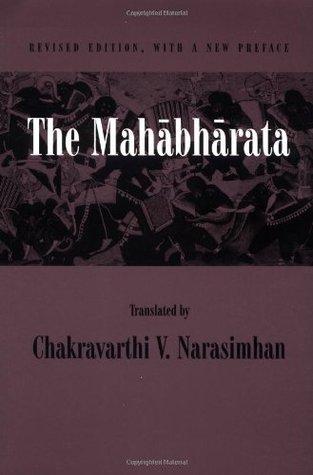 The Mahabharata by Chakravarthi V. Narasimhan