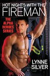 Hot Nights with the Fireman by Lynne Silver