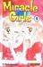 Miracle Girls, Vol. 1