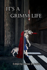 It's a Grimm Life