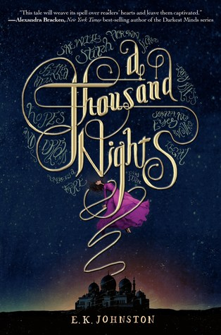 A Thousand Nights by E.K. Johnston thumbnail