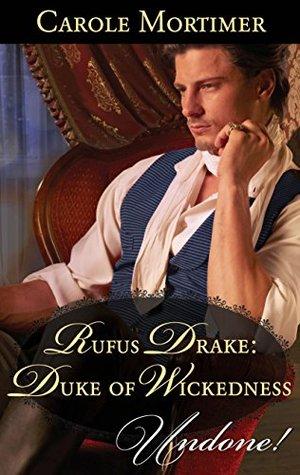 Rufus Drake: Duke of Wickedness (Dangerous Dukes, #4)