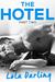 The Hotel Part 2 (A Billionaire Seduction, #2)