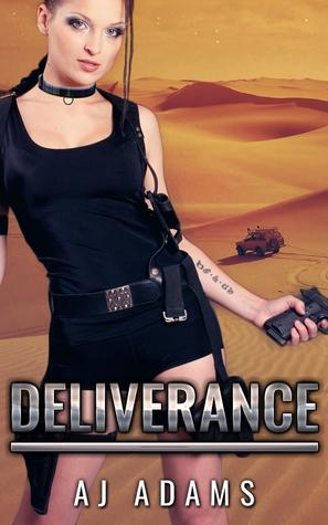 Deliverance by A.J. Adams
