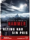 Alting har sin pris by Lotte Hammer