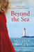 Beyond the Sea by Melissa  Bailey