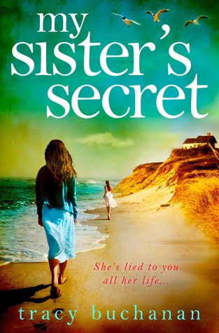 My Sister's Secret by Tracy Buchanan