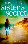 My Sister's Secret by Tracy Buchanan