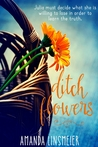 Ditch Flowers by Amanda Linsmeier
