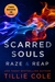Scarred Souls: Raze & Reap (Scarred Souls, #1-2)