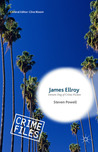 James Ellroy: Demon Dog of Crime Fiction