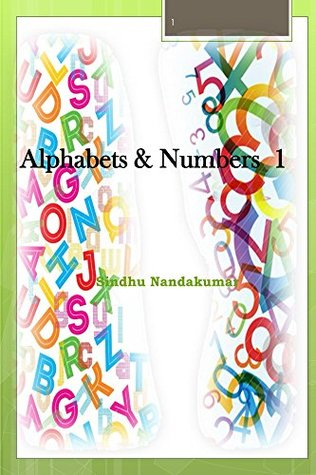 Alphabets and Numbers Picture Book (First Steps 1)