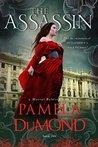 The Assassin by Pamela DuMond