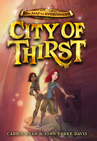 City of Thirst by Carrie Ryan thumbnail