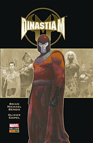 Ebook Dinastia M by Brian Michael Bendis DOC!