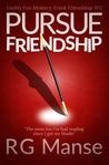 Pursue Friendship (Frank Friendship, #2)