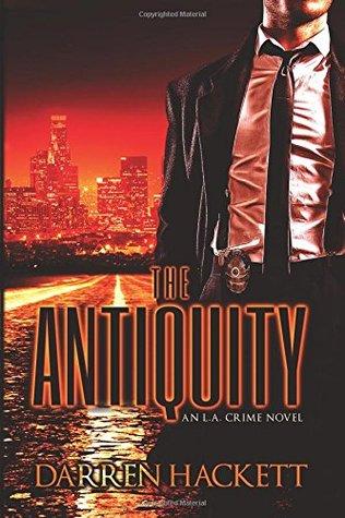 The Antiquity: An L.A. Crime Novel