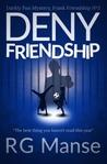 Deny Friendship (Frank Friendship, #3)