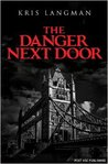 The Danger Next Door (Anne Lambert Mysteries, #1)
