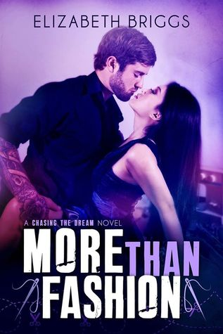 More Than Fashion (Chasing The Dream, #3)