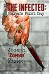 Karen's First Day (The Infected, #2)