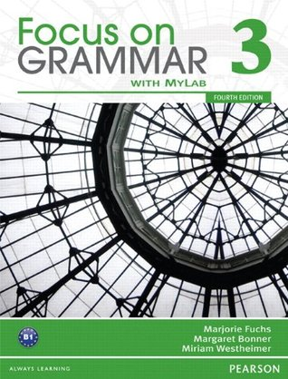 Value Pack: Focus on Grammar 3 Student Book with MyEnglishLab and Workbook (4th Edition)
