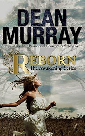 Reborn (The Awakening Series, #1)
