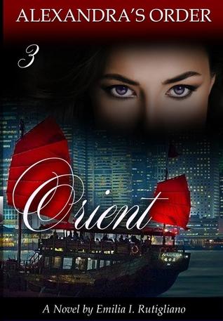 ORIENT (Alexandras Order Book 3)