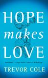 Hope Makes Love
