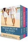 The Mangrove Island Box Set: Books 1-3 (A Mangrove Island Novel Book #1-3)