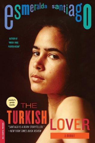 The Turkish Lover: A Memoir